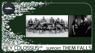 :: EVENT :: Hey Colossus (uk), support: Them Falls ::: Heavy Rock/Psychedelic Rock/Noise Rock/Alternative Metal with Hey Colossus (uk) and Them Falls (de)