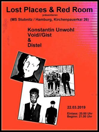 EVENT :: LOST ROOM - Live: Konstantin Unwohl, Void//Gist, Distel + Aftershowparty ::: Lost Places & The Red Room haben sich zusammen getan um Bands zu präsentieren, die es verdient haben gehört und gesehen zu werden.